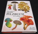 Dausien´s grosses Pilzbuch in Farbe