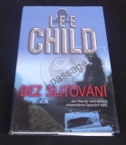 Lee Child: Bez slitování