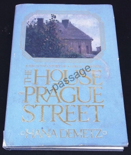 Hana Demetz: The House on Prague Street