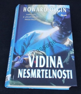 Howard Olgin: Vidina nesmrtelnosti